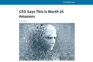 CEO Says This Is Worth 35 Amazons ad
