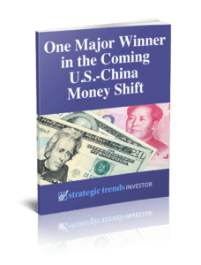 One Major Winner in the Coming U.S.-China Money Shift