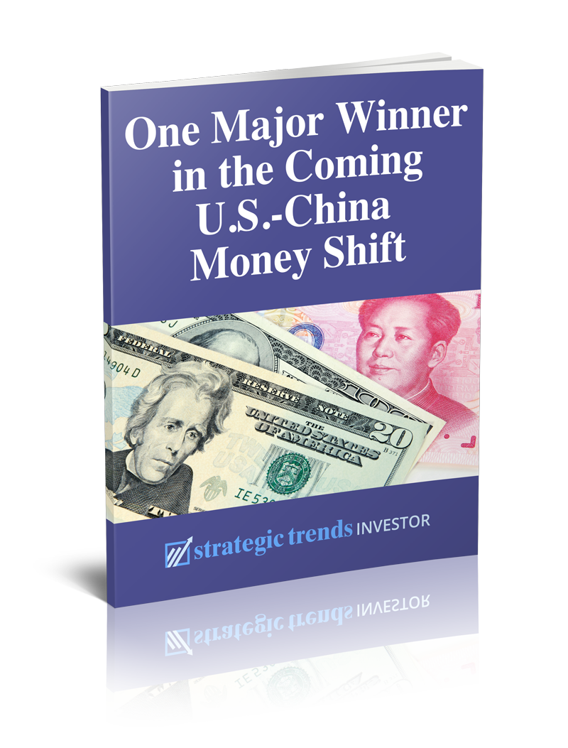 One Major Winner in the Coming U.S.-China Money Shift