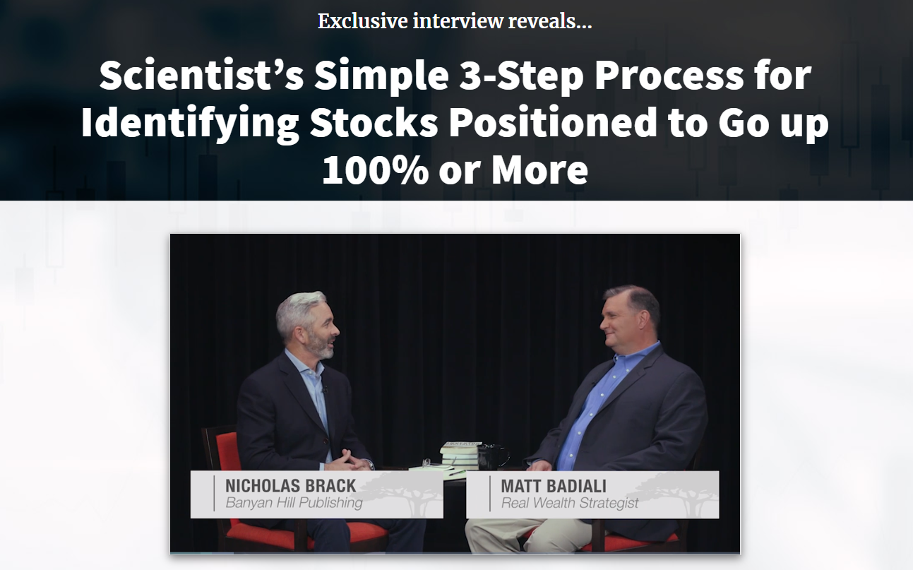Scientist's Simple 3-Step Process for Identifying Stocks Positioned to Go up 100% or More