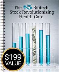 The $5 Biotech Stock Revolutionizing Health Care report