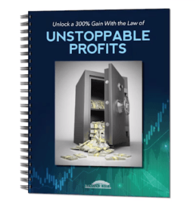Unlock a 300% Gain With the Law of Unstoppable Profits