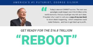 George Gilder Reboot