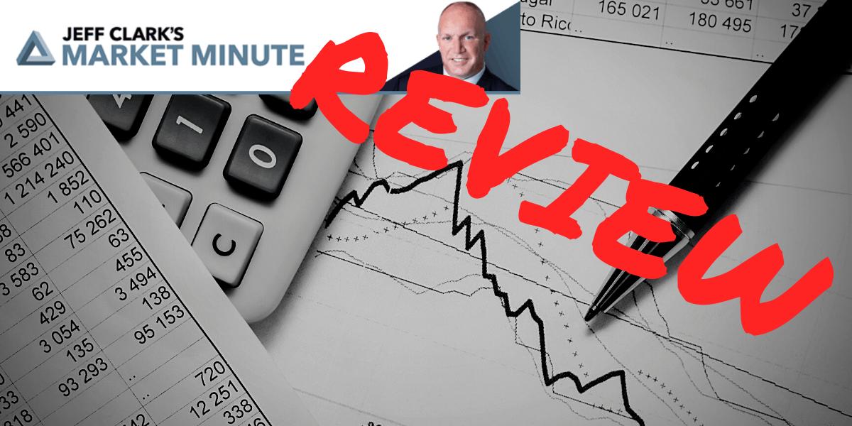 Jeff Clark Market Minute Review