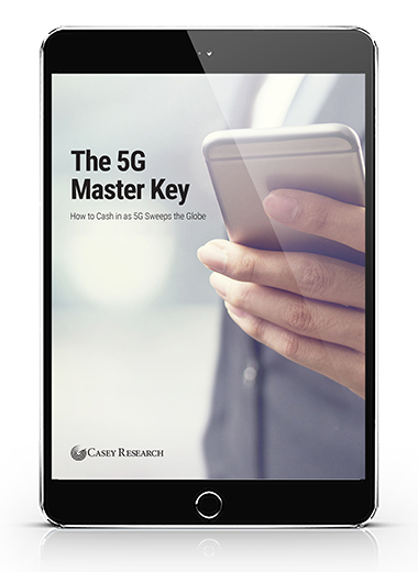 The 5G Master Key - How to Cash in as 5G Sweeps the Globe