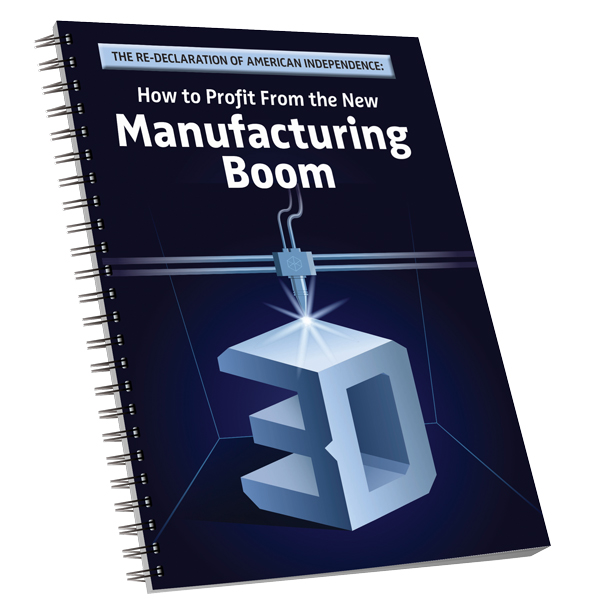 The Re-Declaration of American Independence - How to Profit From the New Manufacturing Boom