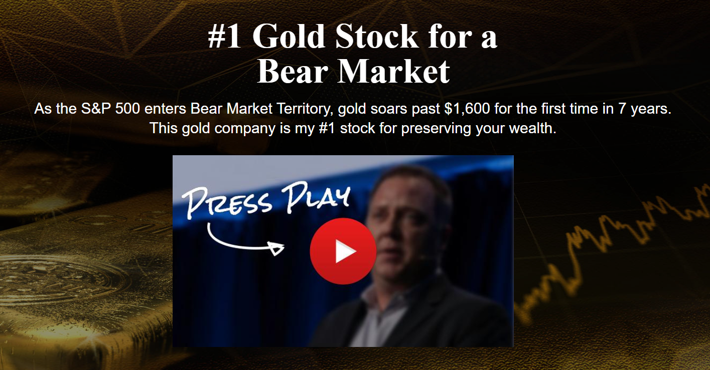 #1 Gold Stock for a Bear Market