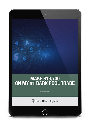 Make $19,740 on My #1 Dark Pool Trade