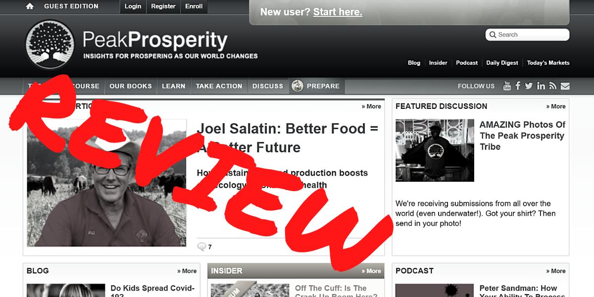Peak Prosperity Review