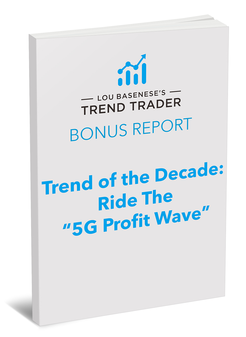 Trend of the Decade - Ride the 5G Profit Wave