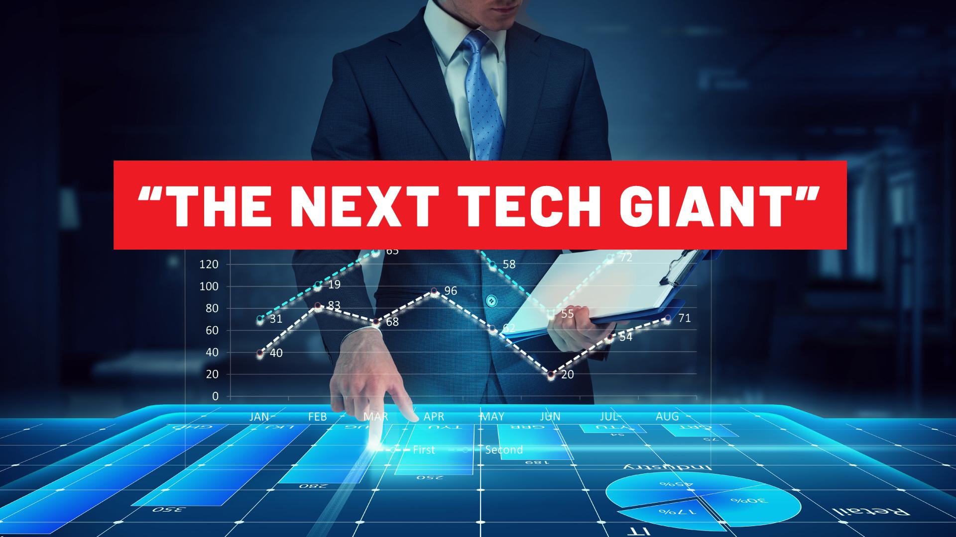 the next tech giant